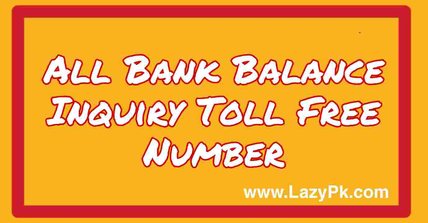 All Bank Balance Inquiry Toll Free Number