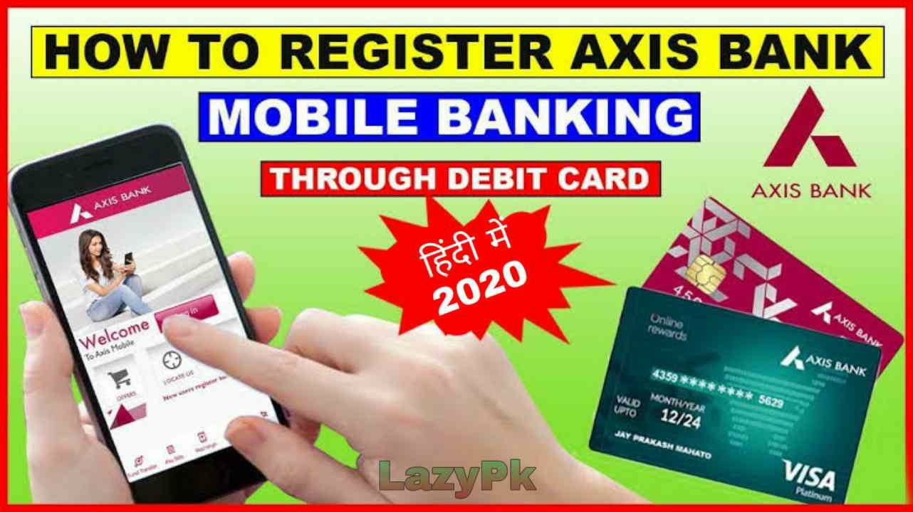 Axis Mobile Banking Registration