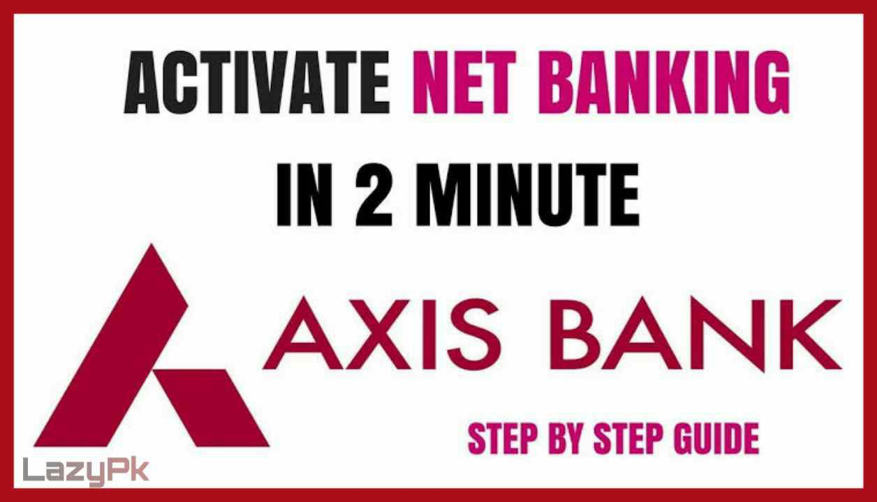 Axis Net Banking Registration in Hindi